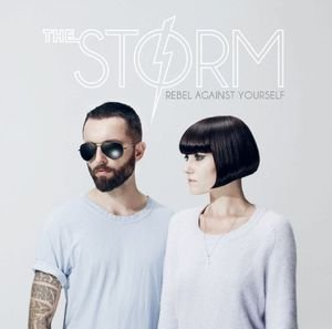 The Storm - 2011 - Rebel Against Yourself.jpg