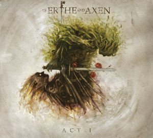 Xanthochroid - Of Erthe And Axen Act I (2017).jpg