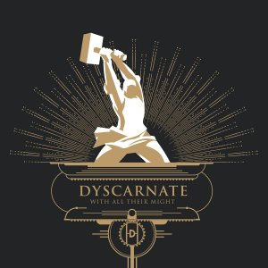 Dyscarnate - With All Their Might (2017).jpg