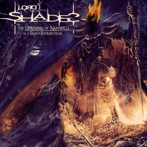 Lord Shades - The Uprising Of Namwell (2017).jpg