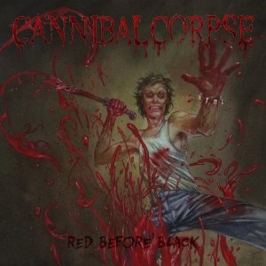 Cannibal Corpse - Red Before Black (2017).jpg