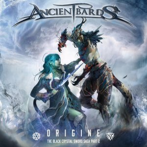 Ancient Bards - Origine (The Black Crystal Sword Saga Part 2) (2019).jpg